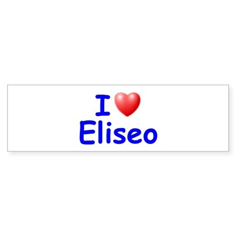 I Love Eliseo (Blue) Bumper Sticker