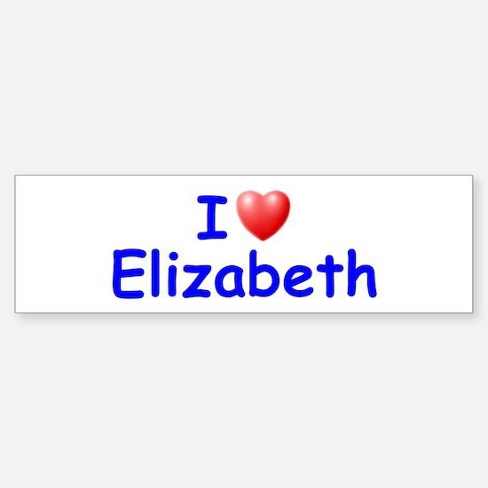 I Love Elizabeth (Blue) Bumper Bumper Bumper Sticker