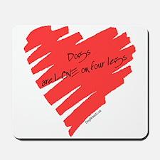 Dog Love on 4 Legs Mousepad