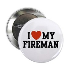 I Love my Fireman Button