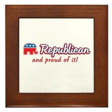 Republican and Proud Of It Framed Tile