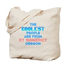 Coolest: St Benedict, OR Tote Bag