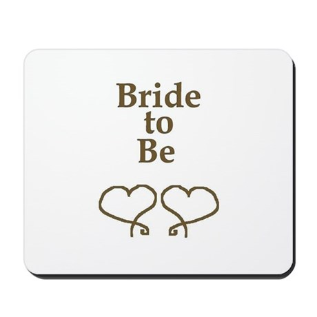 BRIDE TO BE Mousepad