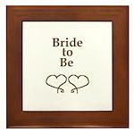 BRIDE TO BE Framed Tile