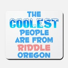 Coolest: Riddle, OR Mousepad
