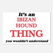 It's an Ibizan Hound Postcards (Package of 8)