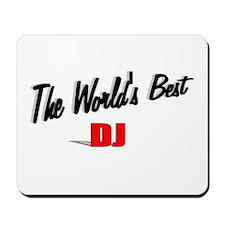 """The World's Best DJ"" Mousepad"