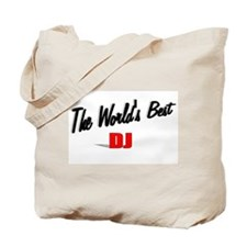 """The World's Best DJ"" Tote Bag"