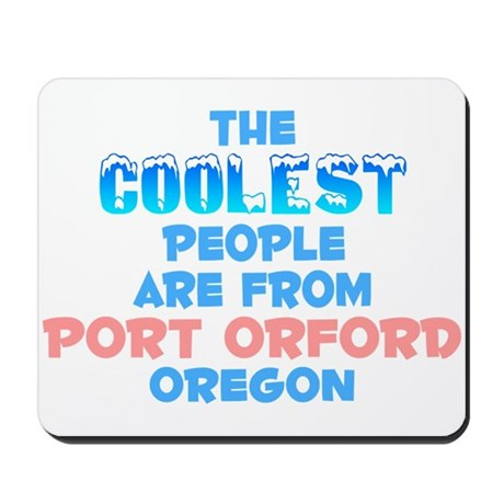 Coolest: Port Orford, OR Mousepad