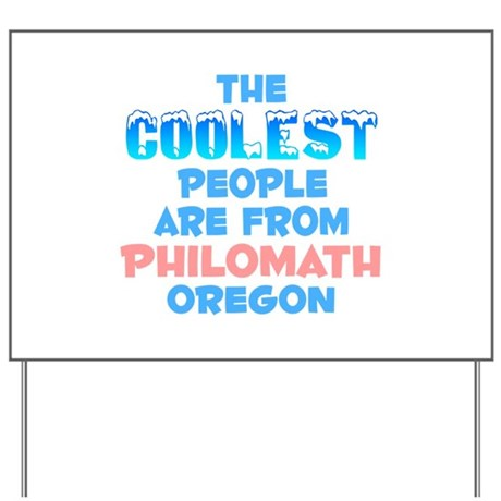 Coolest: Philomath, OR Yard Sign