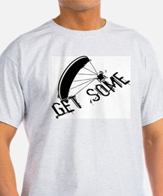 Get Some - Powered Paraglidin T-Shirt
