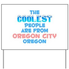 Coolest: Oregon City, OR Yard Sign