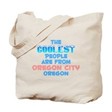 Coolest: Oregon City, OR Tote Bag