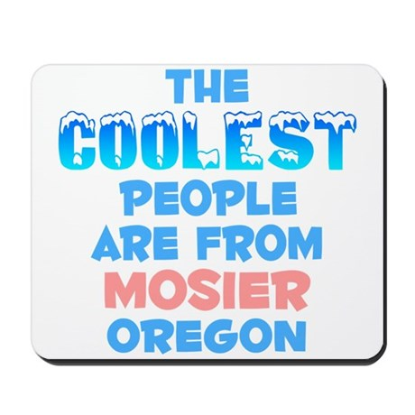 Coolest: Mosier, OR Mousepad