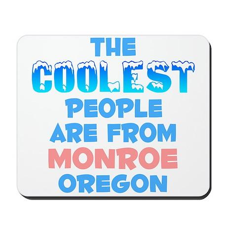 Coolest: Monroe, OR Mousepad