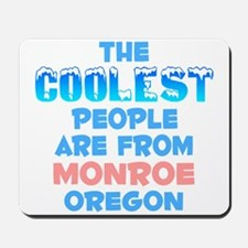 Coolest: Monroe, OR Mousepad