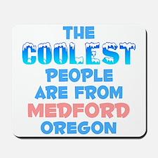 Coolest: Medford, OR Mousepad