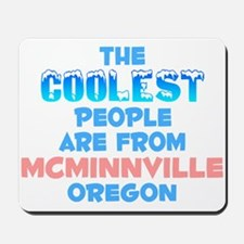 Coolest: Mcminnville, OR Mousepad