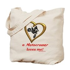 """A Motocrosser Loves Me"" Tote Bag"