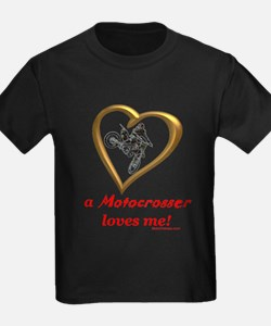 """A Motocrosser Loves Me"" T"
