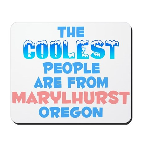 Coolest: Marylhurst, OR Mousepad