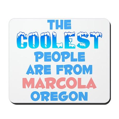 Coolest: Marcola, OR Mousepad