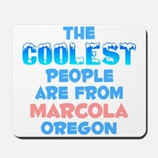 Coolest: Marcola, OR Mousepad