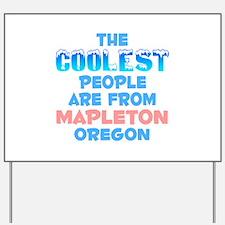 Coolest: Mapleton, OR Yard Sign