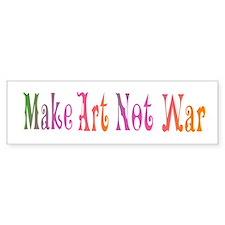 Make Art Not War Bumper Bumper Sticker