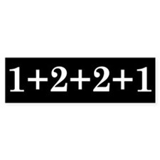 1+2+2+1 Bumper Bumper Sticker