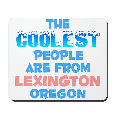 Coolest: Lexington, OR Mousepad