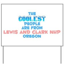 Coolest: Lewis and Clar, OR Yard Sign