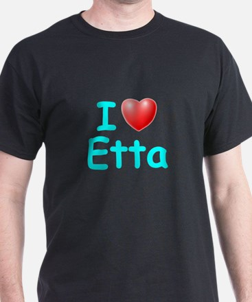 I Love Etta (Lt Blue) T-Shirt