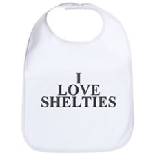 I Love Shelties Bib