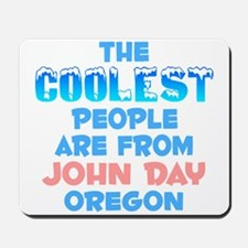 Coolest: John Day, OR Mousepad