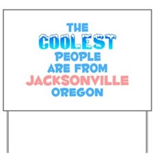 Coolest: Jacksonville, OR Yard Sign