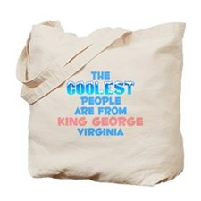 Coolest: King George, VA Tote Bag