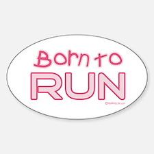 Born to Run Oval Decal