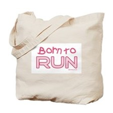 Born to Run Tote Bag