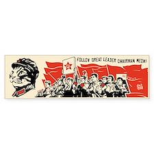 Follow Chairman Meow! Bumper Bumper Sticker