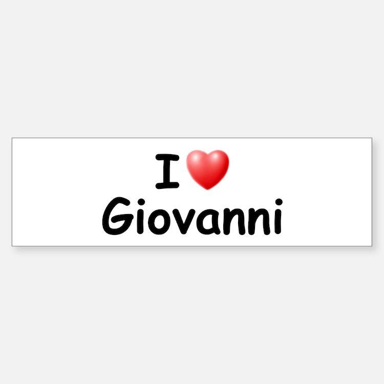 I Love Giovanni (Black) Bumper Bumper Bumper Sticker