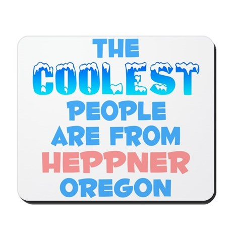 Coolest: Heppner, OR Mousepad