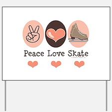 Peace Love Skate Ice Skating Yard Sign