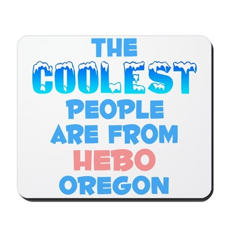 Coolest: Hebo, OR Mousepad