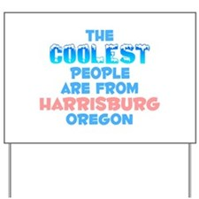 Coolest: Harrisburg, OR Yard Sign