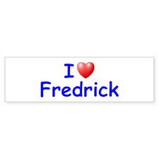 I Love Fredrick (Blue) Bumper Bumper Sticker