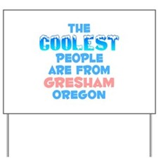 Coolest: Gresham, OR Yard Sign