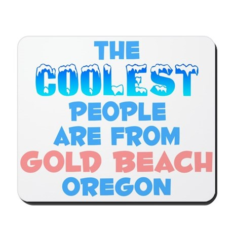 Coolest: Gold Beach, OR Mousepad