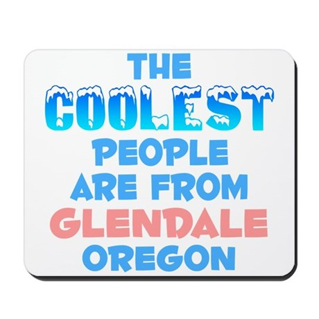 Coolest: Glendale, OR Mousepad