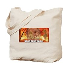 Send Bush Home Tote Bag